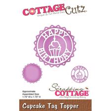 Cottage Cutz  Die - Happy Birthday Circle  Tag Topper (Cupcake)