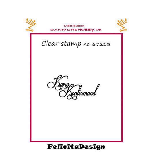 Clearstamp Felicita Design - Kære Konfirmand