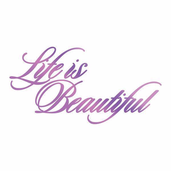 Couture Creations Foil Stamp Die - Life is Beautiful