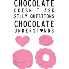 Marianne Design Collectables - Chocolate Doesn't Ask