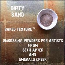 Baked Texture Embossing - Dirty Sand