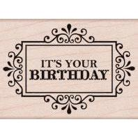Wood Stamp - It's Your Birthday