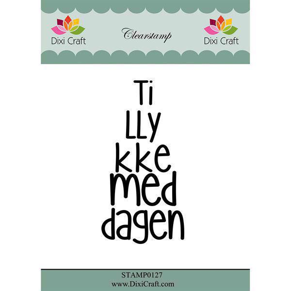 Dixi Craft Clearstamp - Tillykkemeddagen