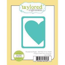 "Taylored Expressions Dies - 3x4"" Part of my Heart"
