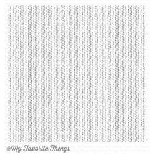 My Favorite Things Background Cling Stamp - Scattered Surface