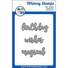 Whimsy Stamps DIE - Birthday, Wishes & Magical