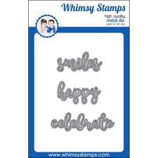 Whimsy Stamps DIE - Smiles, Happy & Celebrate