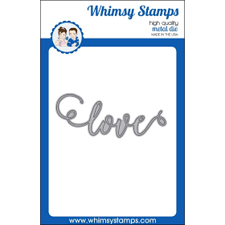Whimsy Stamps DIE - Love